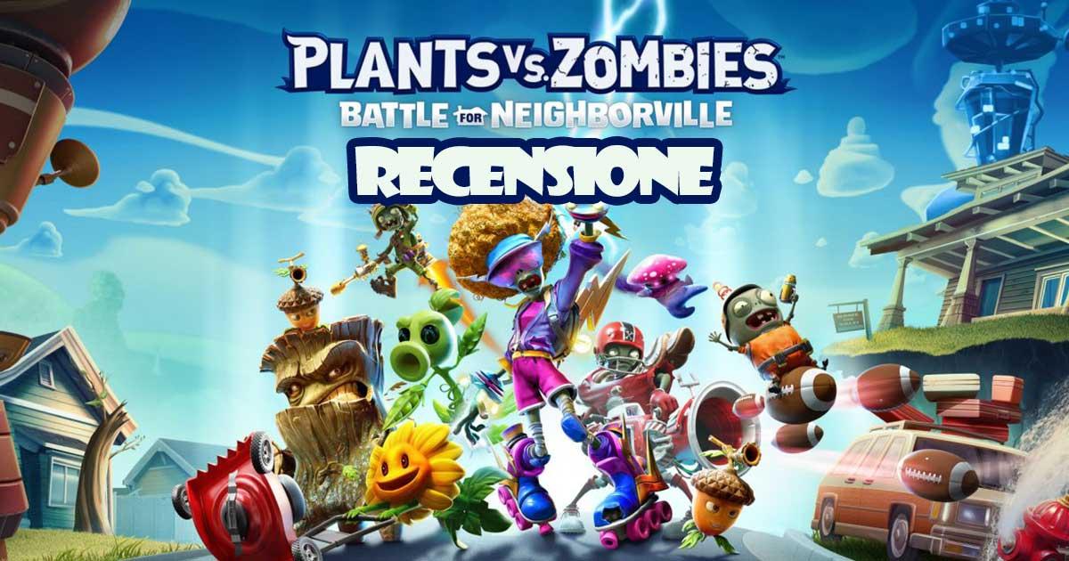 Piante vs. Zombie La Battaglia di Neighborville Recensione