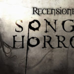 Recensione: Song of Horror, chi ha paura del buio?