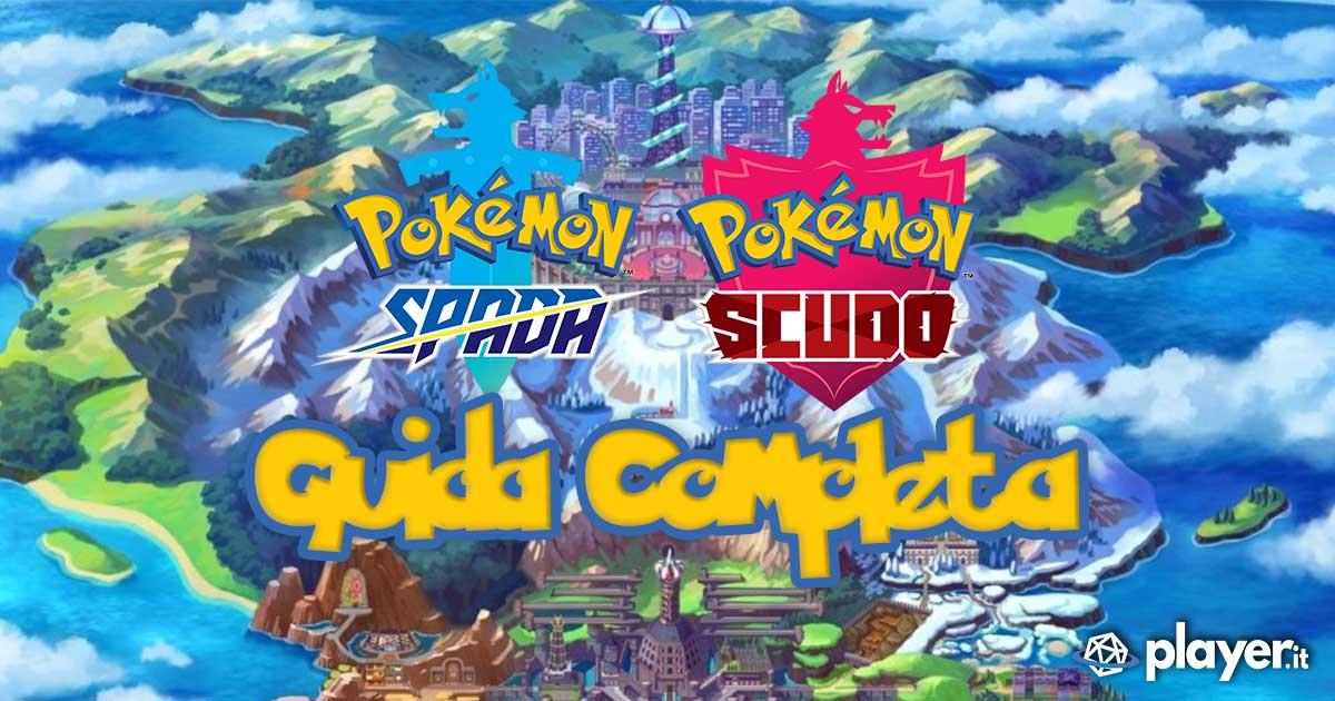 La più completa guida strategica di Pokemon Spada e Scudo per trovare tutte le MT, le Pietre Evolutive, i Leggendari, superare le Palestre, completare il Currydex e molto altro ancora