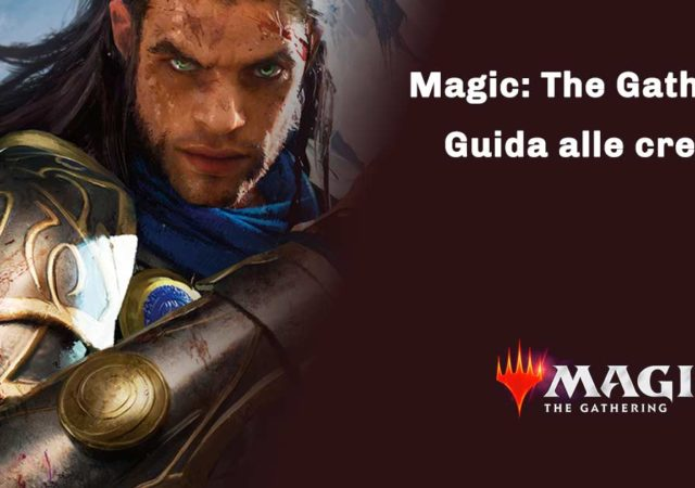 magic the gathering guida alle creature