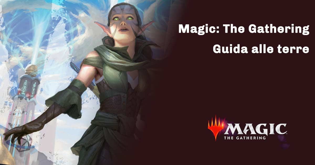 magic the gathering guida alle terre