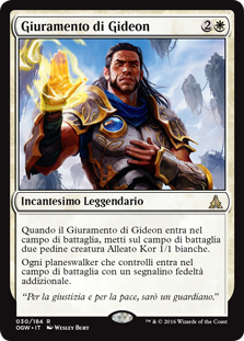 carta di magic the gathering, per la precisione OATH OF GIDEON