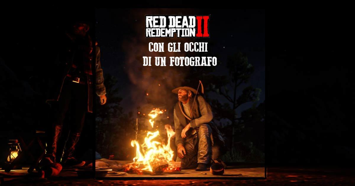 red dead redemption 2 visto dagli occhi di un fotografo