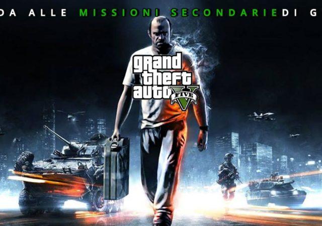 GUDIA ALLE MISSIONI SECONDARIE DI GTA V
