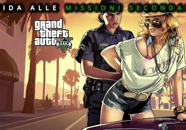 GUIDA ALLE MISSIONI SECONDARIE DI GTA V
