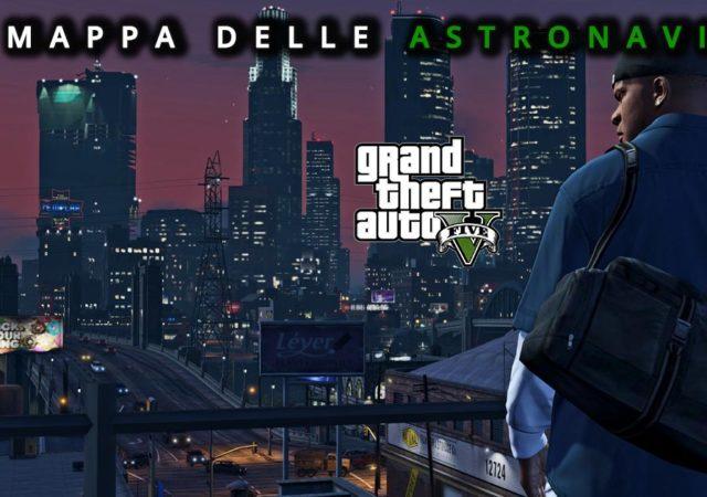 MAPPA DELLE ASTRONAVI GTA V