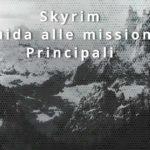 Skyrim guida alle missioni principali