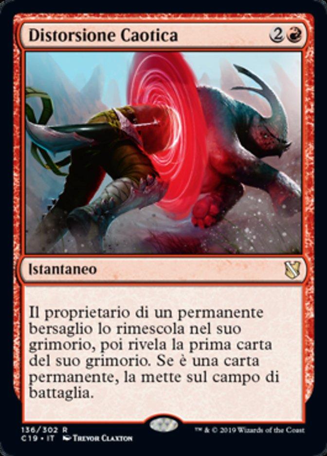 Distorsione Caotica (Caos Warp), un Istantaneo rosso molto impiegato nel formato Commander di Magic: the Gathering.
