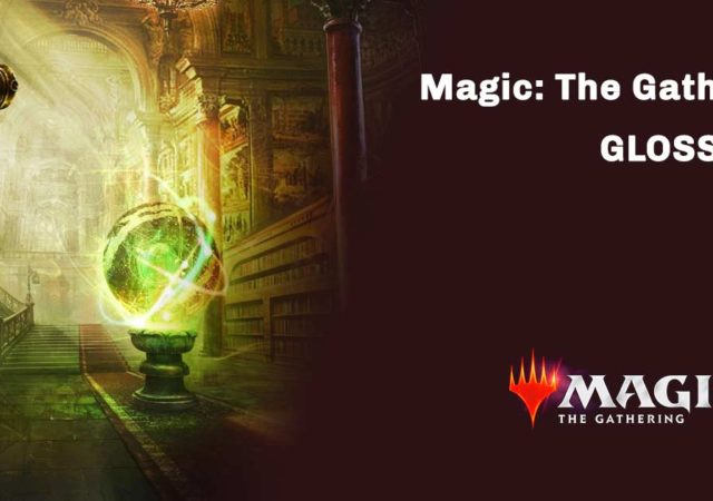 il glossario di mtg arena e magic the gathering