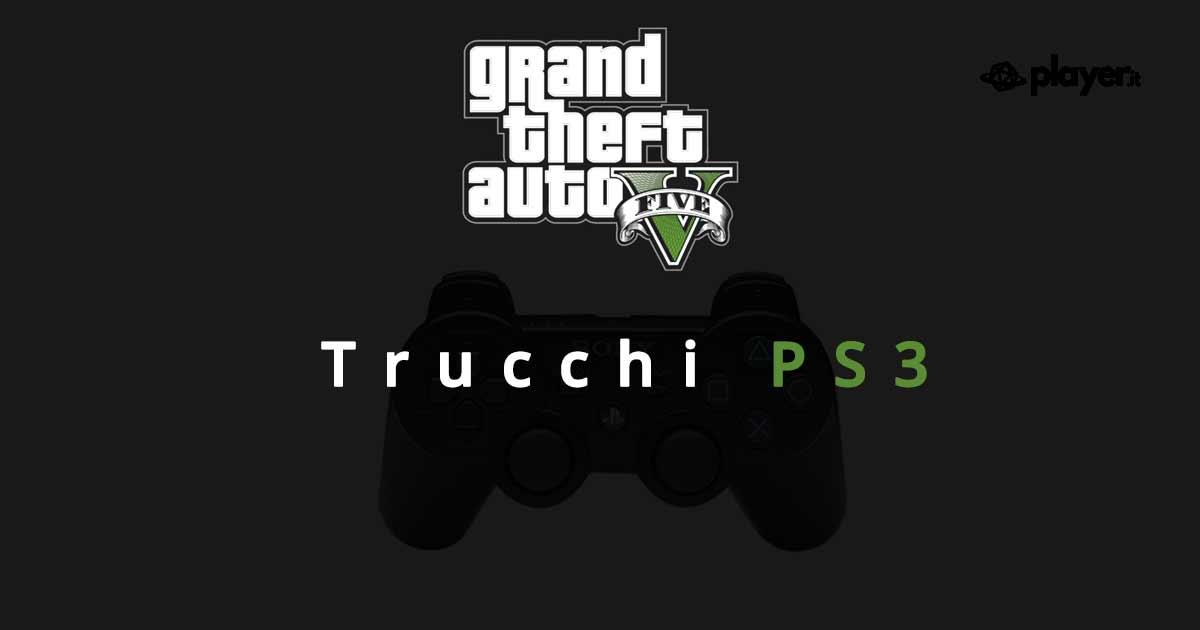 trucchi PS3 per gta 5