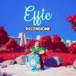 Recensione | Effie, una fiaba dal sapore nostalgico