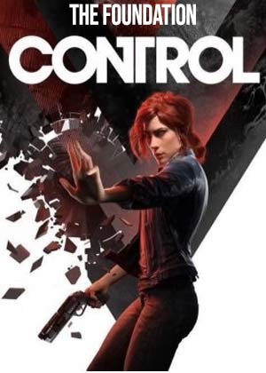 Control: The Foundation [DLC]
