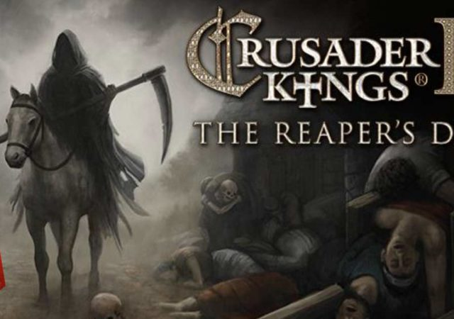 Crusader Kings 2 dlc the reaper s due