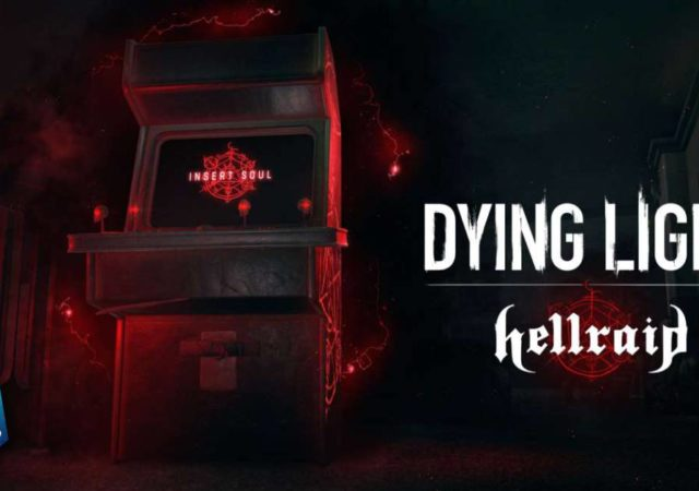 Dying Light, Dying Light Hellraid, Techland