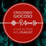 Kickstarter Crescendo Giocoso Ritornello - A Live Action Role-Playlist_cover_front
