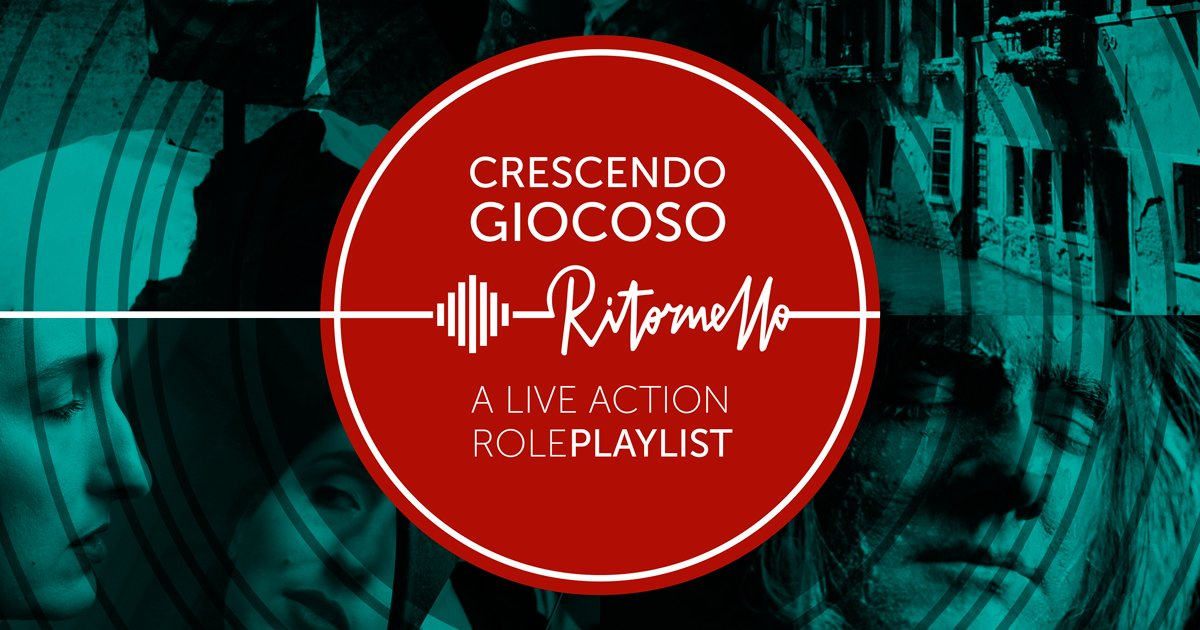 Kickstarter Crescendo Giocoso Ritornello - A Live Action Role-Playlist_cover_front