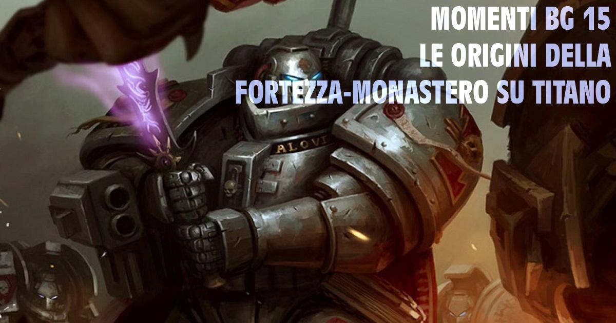 Copertina Momenti BG 15 Fortezza Monastero su Titano