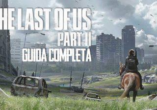 La guida completa a The Last of Us 2 per trovare tutti i collezionabili