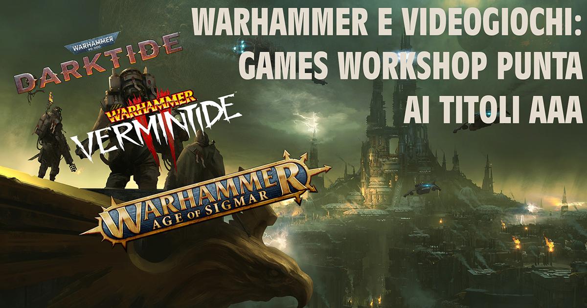 Copertina per discussione videogiochi AAA di Warhammer