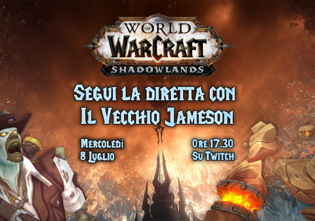 world of warcraft shadowlands diretta vecchio jameson