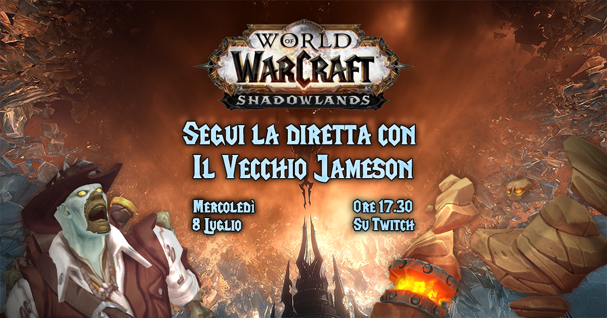 world of warcraft shadowlands diretta vecchio jameson