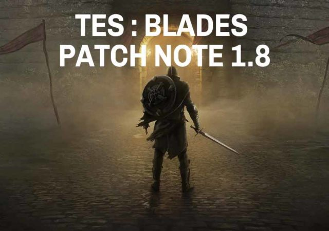 tes blades patch note
