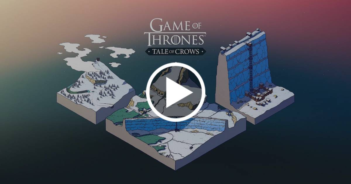 Game of Thrones: Tale of Crows, GoT: Tale of Crows, Game of Thrones, Apple Arcade, Apple, iOS, Il Trono di Spade, GoT