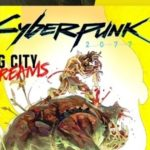 Cyberpunk 2077, cyberpunk 2077 fumetto, CD Projekt Red, Big City Dreams