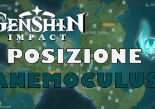 Genshin Impact: dove trovare i 65 Anemoculus