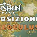 Genshin Impact: dove trovare i 130 Geoculus