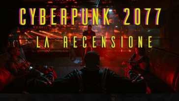 cyberpunk 2077 la recensione