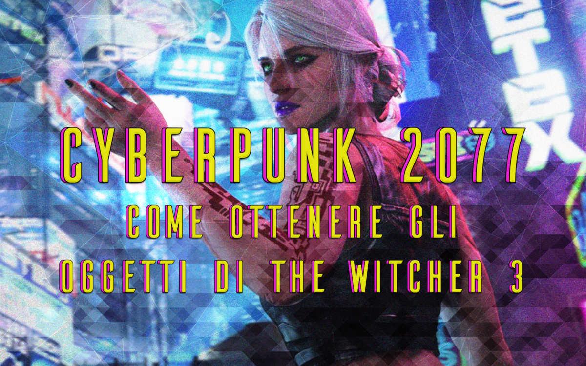 cyberpunk 2077 ricompense the witcher 3