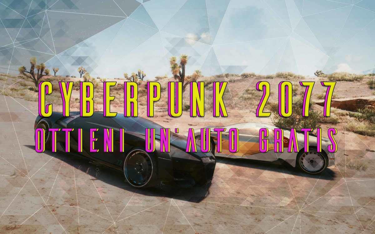 ottieni un auto gratis su cyberpunk 2077