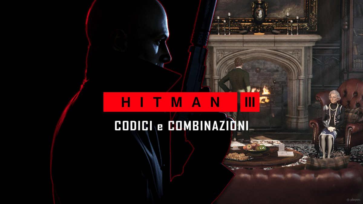 Hitman 3, trucchi, codici e combinazioni delle casseforti