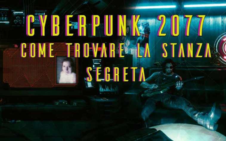 STANZA SEGRETA IN CYBERPUNK 2077