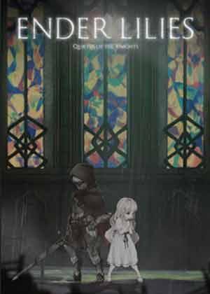 locandina del gioco ENDER LILIES: Quietus of the Knights