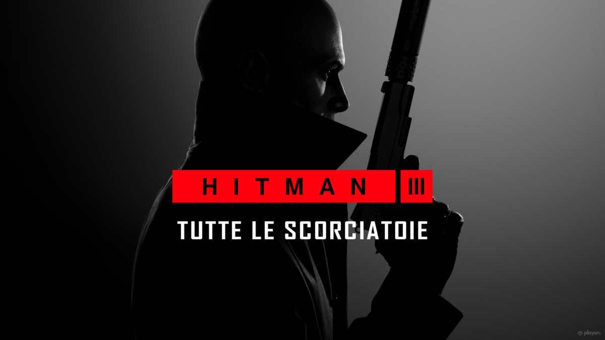 Hitman 3, guida per trovare ogni scorciatoia del gioco