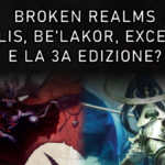 Copertina per articolo su Broken Realms: Teclis, Be'lakor e Gordrakk