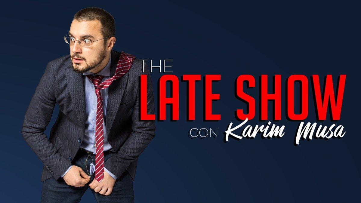Il late show con Karim Musa