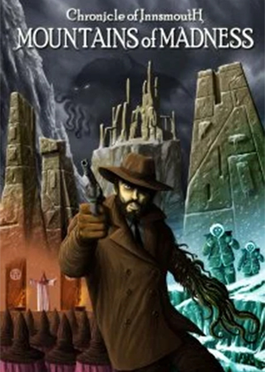 locandina del gioco Chronicle of Innsmouth: Mountains of Madness