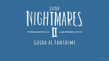 Dove trovare e assorbire tutti i fantasmi di Little Nightmares 2