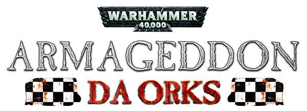 Warhammer 40.000: Armageddon - Da Orks
