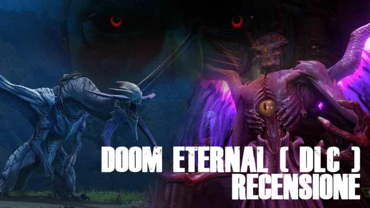 Doom eternal RECENSIONE DEI DLC