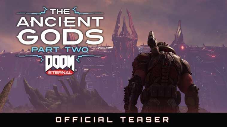 doom eternal ancient gods part 2