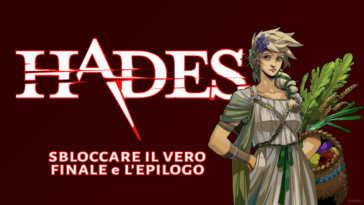 Hades, guida al vero finale e all'epilogo