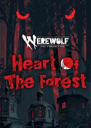 Werewolf - The Apocalypse: Heart of the Forest