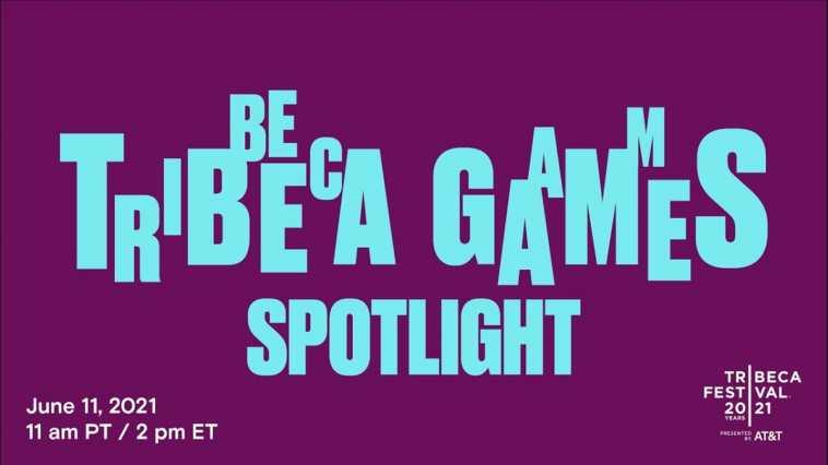 tutti gli annunci del tribeca games spotlight 2021