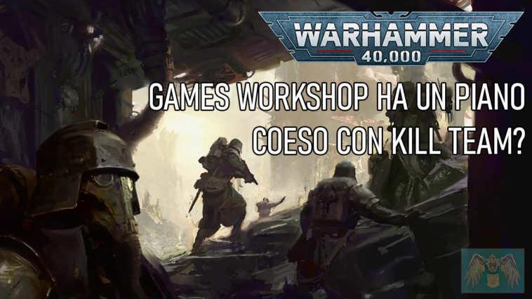 Copertina per la discussione su Warhammer 40.000 e Kill Team